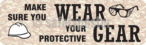 Make Sure You Wear Your Protective Gear - Safety Banner Motivational Banners