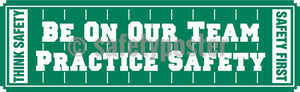 Be On Our Team Practice Safety - Banner Motivational Banners