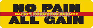 No Pain All Gain Safety Promotes Quality - Banner Motivational Banners