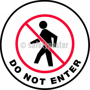 Do Not Enter - Floor Sign Adhesive Signs