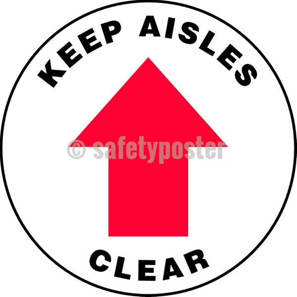 Keep Aisles Clear - Floor Sign Adhesive Signs