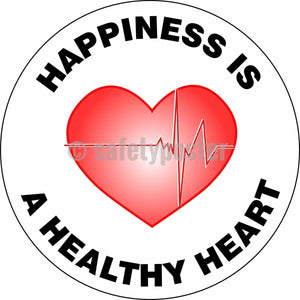 Happiness Is A Healthy Heart - Floor Sign Adhesive Signs