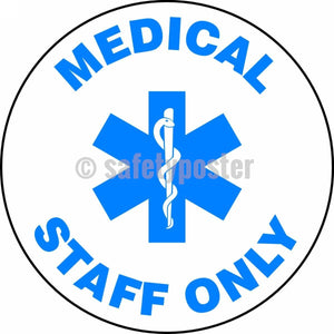 Medical Staff Only - Floor Sign Adhesive Signs