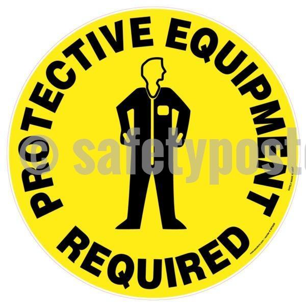 Protective Equipment Required - Floor Sign Adhesive Signs
