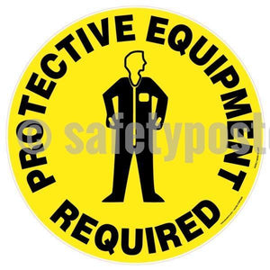 Protective Equipment Required - Floor Sign