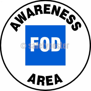 Fod Awareness Area - Floor Sign Adhesive Signs