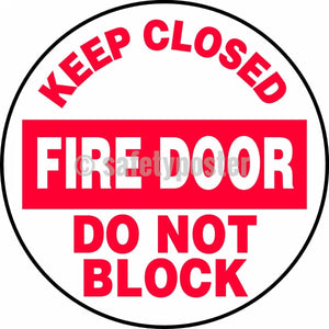 Keep Closed Fire Door Do Not Block - Floor Sign Adhesive Signs