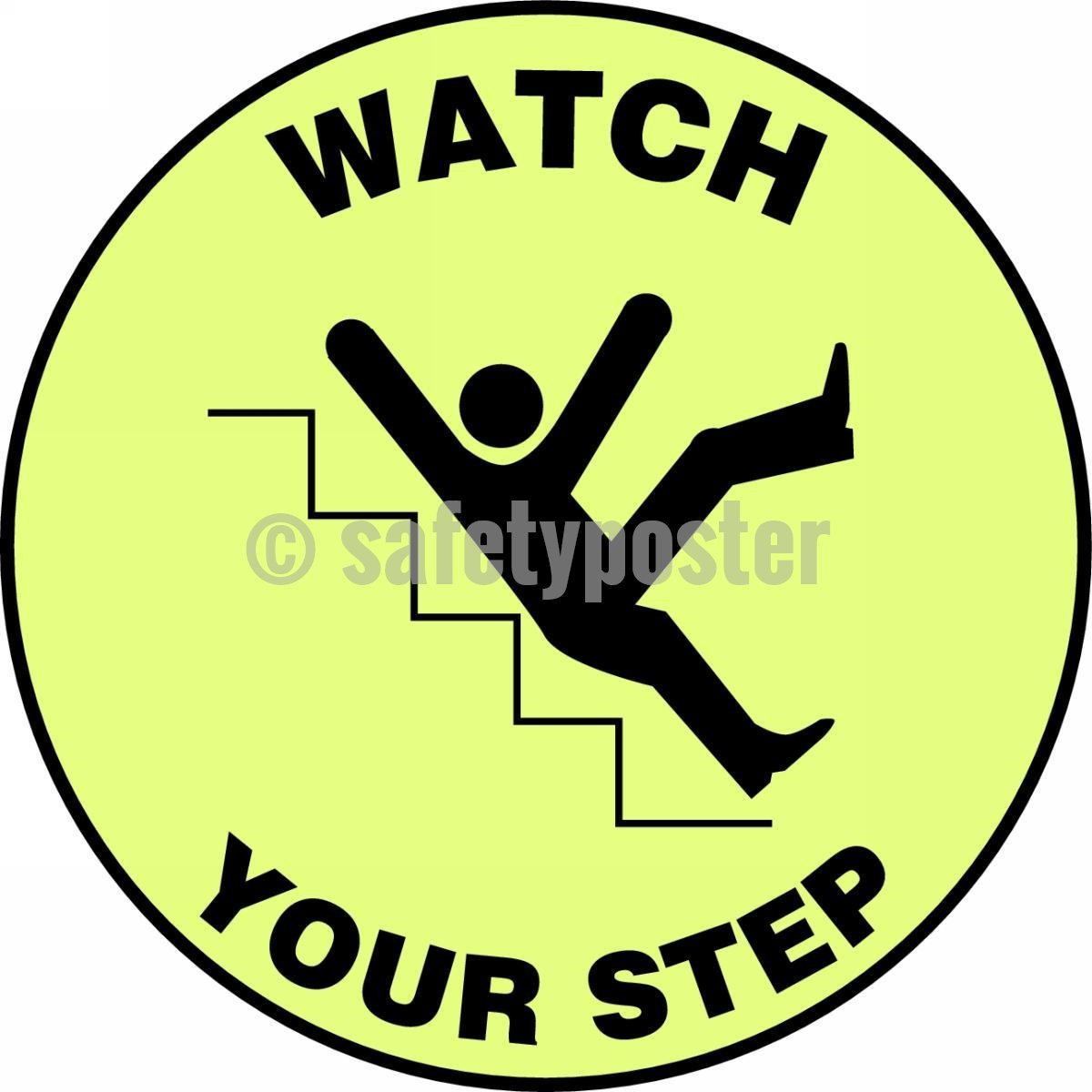 Watch Your Step - Glow Floor Sign Adhesive Signs