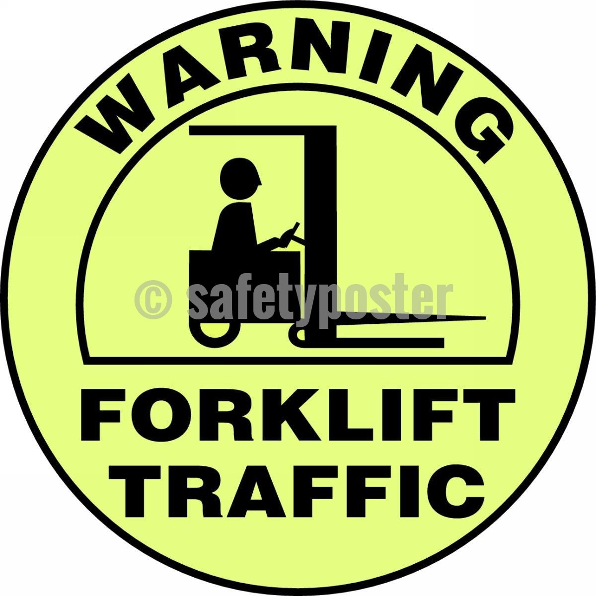 Warning Forklift Traffic - Glow Floor Sign Adhesive Signs