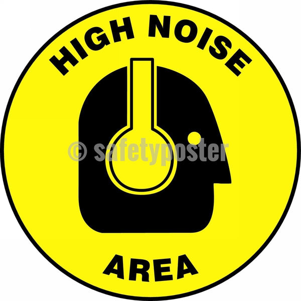 High Noise Area - Floor Sign Adhesive Signs