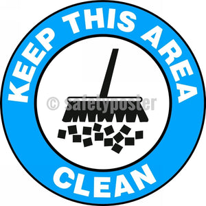Keep This Area Clean - Floor Sign Adhesive Signs