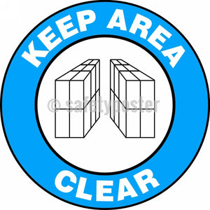 Keep Area Clear - Floor Sign Adhesive Signs