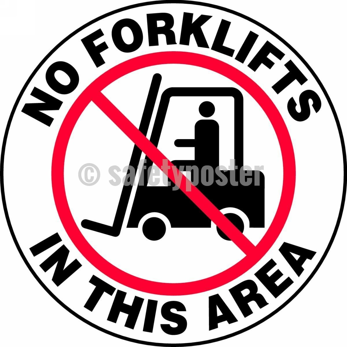 No Forklifts In This Area - Floor Sign Adhesive Signs