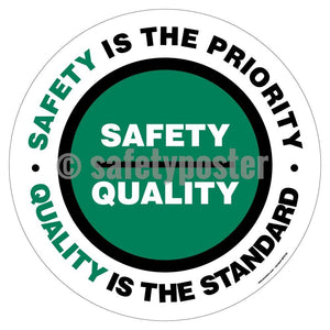 Safety Is The Priority Quality Standard - Floor Sign Adhesive Signs
