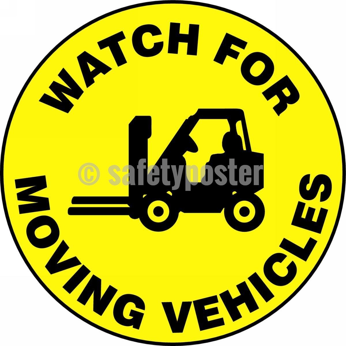 Watch For Moving Vehicles - Floor Sign Adhesive Signs