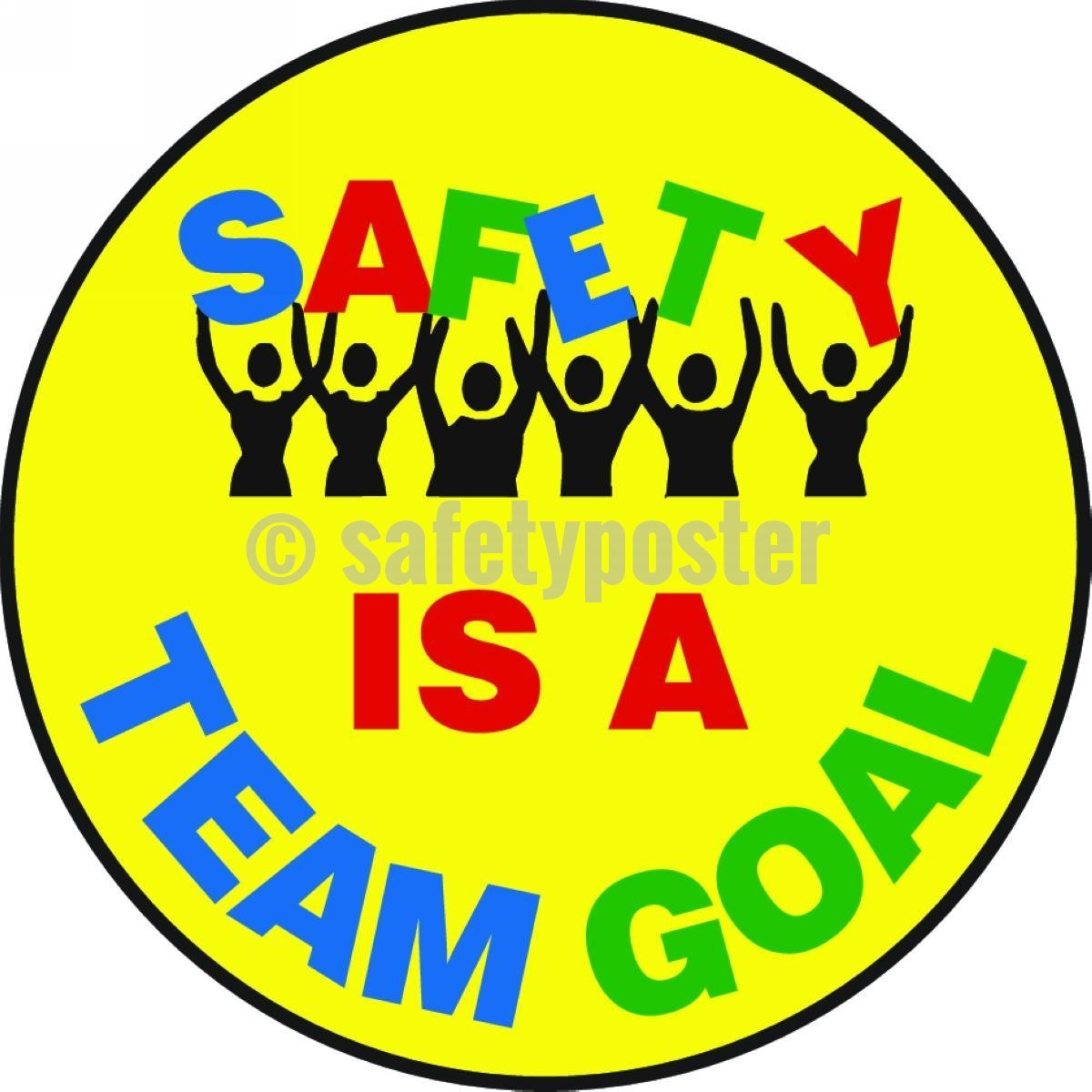 Safety Is A Team Goal - Floor Sign Adhesive Signs
