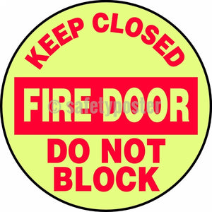 Keep Closed Fire Door Do Not Block - Glow Floor Sign Adhesive Signs