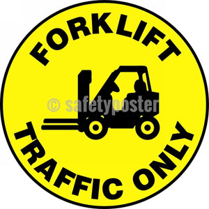 Forklift Traffic Only - Floor Sign Adhesive Signs