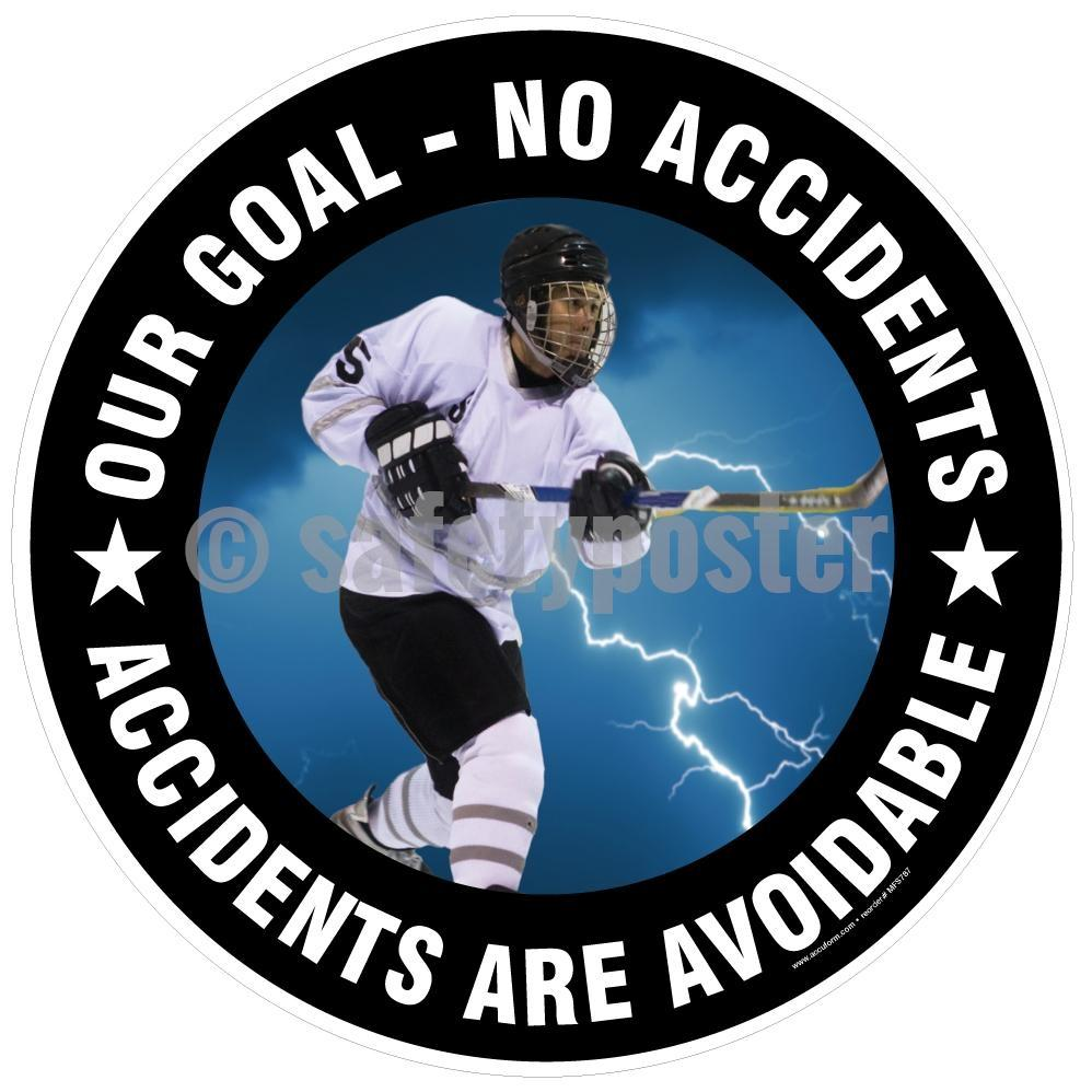 Our Goal No Accidents Are Avoidable - Floor Sign Adhesive Signs
