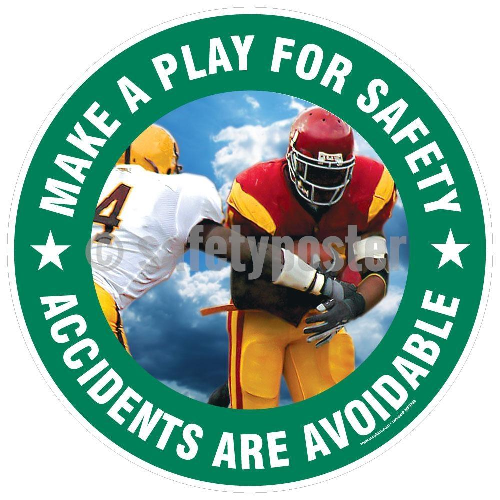 Make A Play For Safety Accidents Are Avoidable - Floor Sign Adhesive Signs