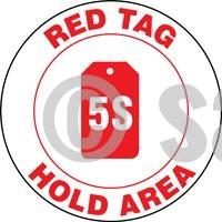 Red Tag Hold Area - Floor Sign Adhesive Signs