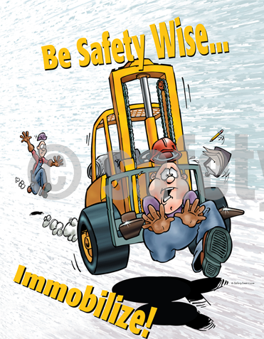 Be Safety Wise...immobilize! - Poster Cartoon Posters Transportation