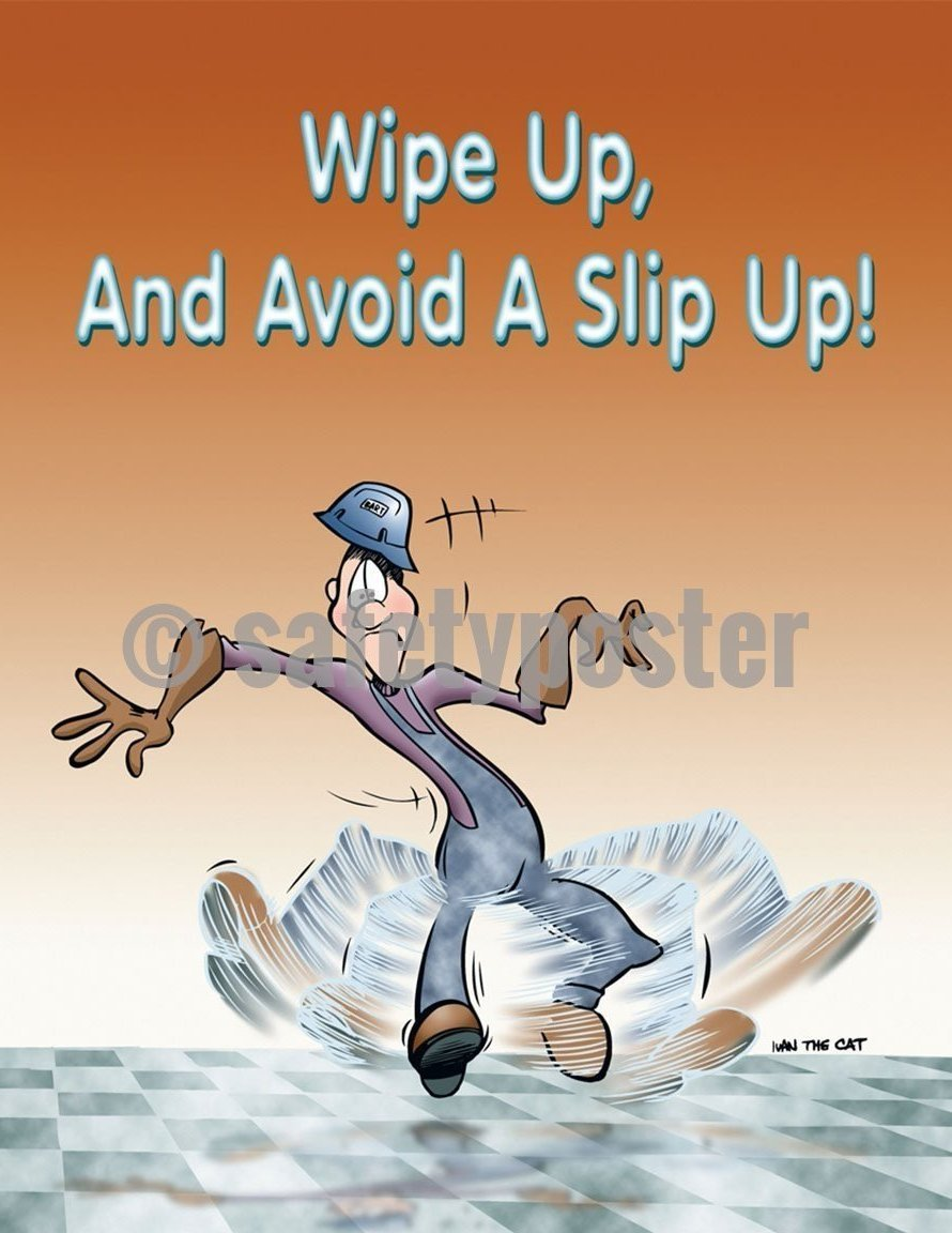 Safety Poster - Wipe Up And Avoid A Slip Up! - safetyposter.com