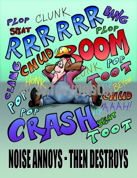 Safety Poster - Noise Annoys Then Destroys - safetyposter.com