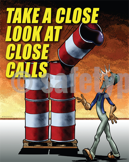 Take A Close Look At Calls - Safety Poster Cartoon Posters Accident Prevention