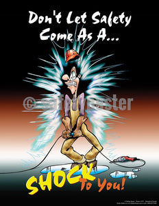 Dont Let Safety Come As A Shock To You! - Poster Cartoon Posters General