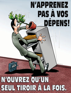 Open Only One Drawer At A Time - French Safety Poster