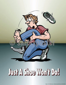 Safety Poster - Just A Shoe Won't Do! - safetyposter.com