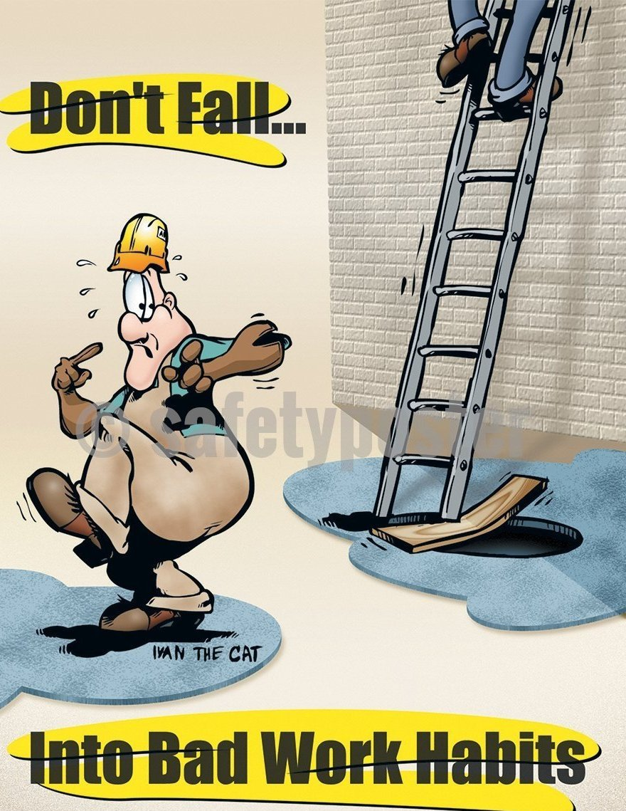 Dont Fall Into Bad Work Habits! - Safety Poster Cartoon Posters General