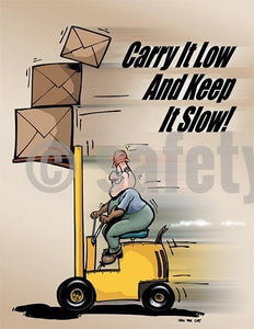 Carry It Low And Keep It Slow! - Safety Poster