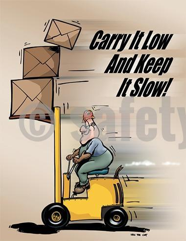 Carry It Low And Keep Slow! - Safety Poster Transportation