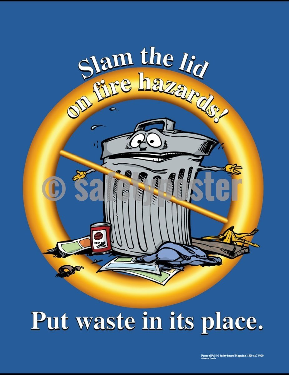 Safety Poster - Slam The Lid On Fire Hazards - safetyposter.com