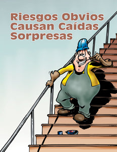 Obvious Hazards Cause Surprise Falls - Spanish Safety Poster