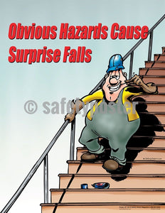 Safety Poster - Obvious Hazards Cause Surprise Falls - safetyposter.com