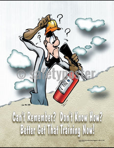 Safety Poster - Fire Extinguisher Can't Remember? Don't Know How? - safetyposter.com