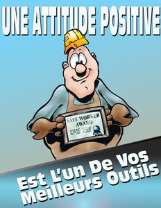 Great Attitude Is One Of Your Best Tools - French Safety Poster
