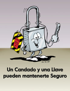 A Lock and a Key Keep You Accident Free - Spanish Safety Poster
