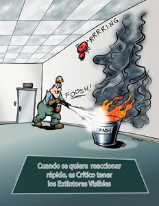 Fast Action Is Critical Keep Extinguishers Visible - Spanish Safety Poster Posters