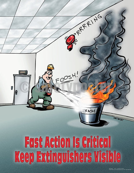 Safety Poster - Fast Action Is Critical Keep Extinguishers Visible - safetyposter.com