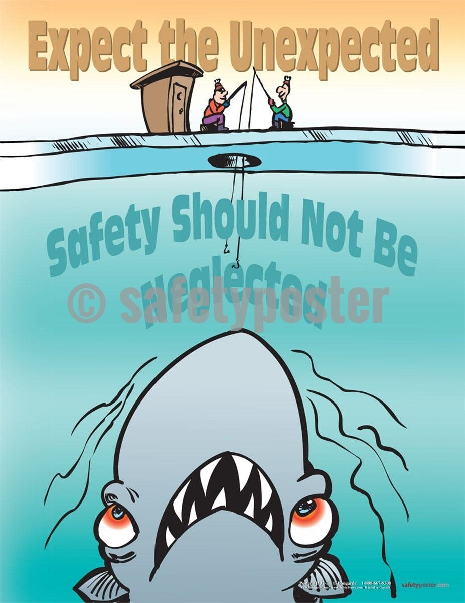 Safety Poster - Expect The Unexpected Safety Should Not Be Neglected - safetyposter.com