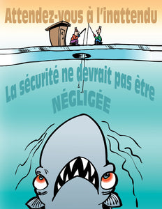 Expect The Unexpected Safety Should Not Be Neglected - French Safety Poster