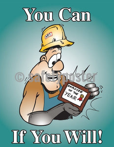 Safety Poster - You Can If You Will - safetyposter.com