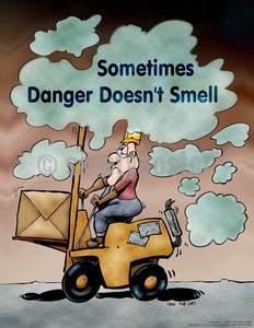 Safety Poster - Sometimes Danger Doesn't Smell - safetyposter.com