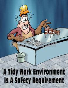 Safety Poster - A Tidy Work Environment Is A Safety Requirement - safetyposter.com