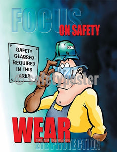 Safety Poster - Focus On Safety Wear Eye Protection- safetyposter.com