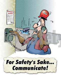 For Safetys Sake Communicate! - Safety Poster Cartoon Posters